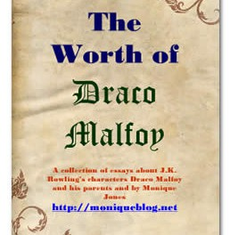 The Worth of Draco Malfoy: A Collection of Essays about J.K. Rowling's characters Draco Malfoy and his family