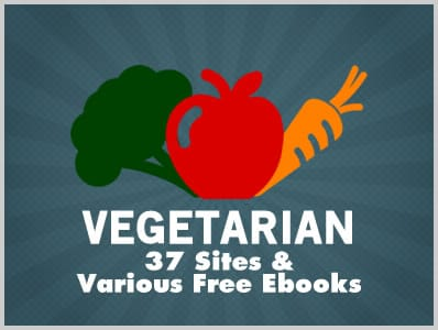Vegetarian: 37 Sites & Various Free Ebooks