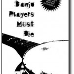 Free eNovel – The Banjo Players Must Die