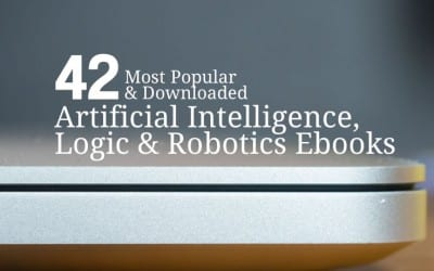 42 Most Popular and Downloaded Artificial Intelligence, Logic & Robotics Ebooks