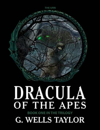 Dracula Of The Apes Book 1: The Urn
