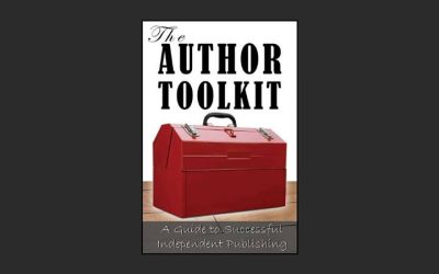 The Author Toolkit: Publishing Strategies for the Passionate Author