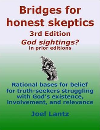 Bridges For Honest Skeptics God Sightings 3rd Edition