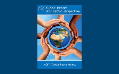 Global Peace – An Islamic Perspective