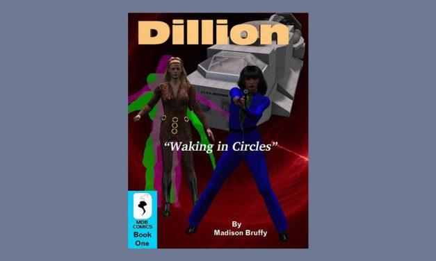 Dillion 1 – Waking in Circles