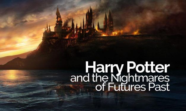 Harry Potter and the Nightmares of Futures Past