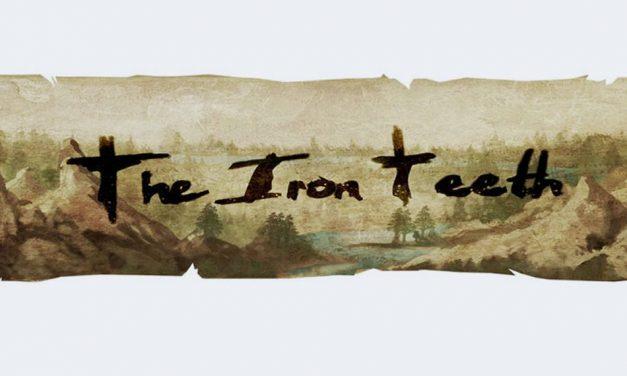 The Iron Teeth – A Free Dark Fantasy Web Serial