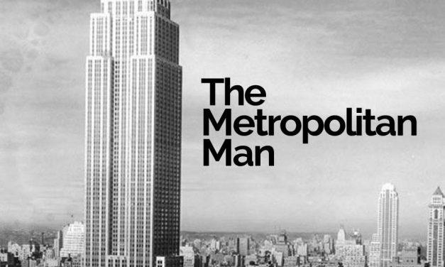 The Metropolitan Man