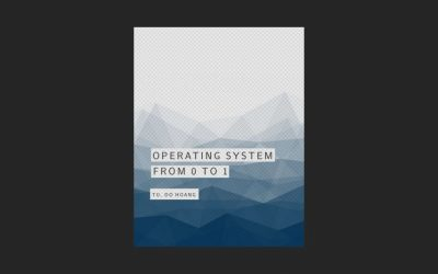 Operating System: From 0 to 1