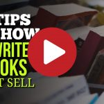 (Video) How to Write Ebooks That Sell – 14 Tips to Start Planning & Writing