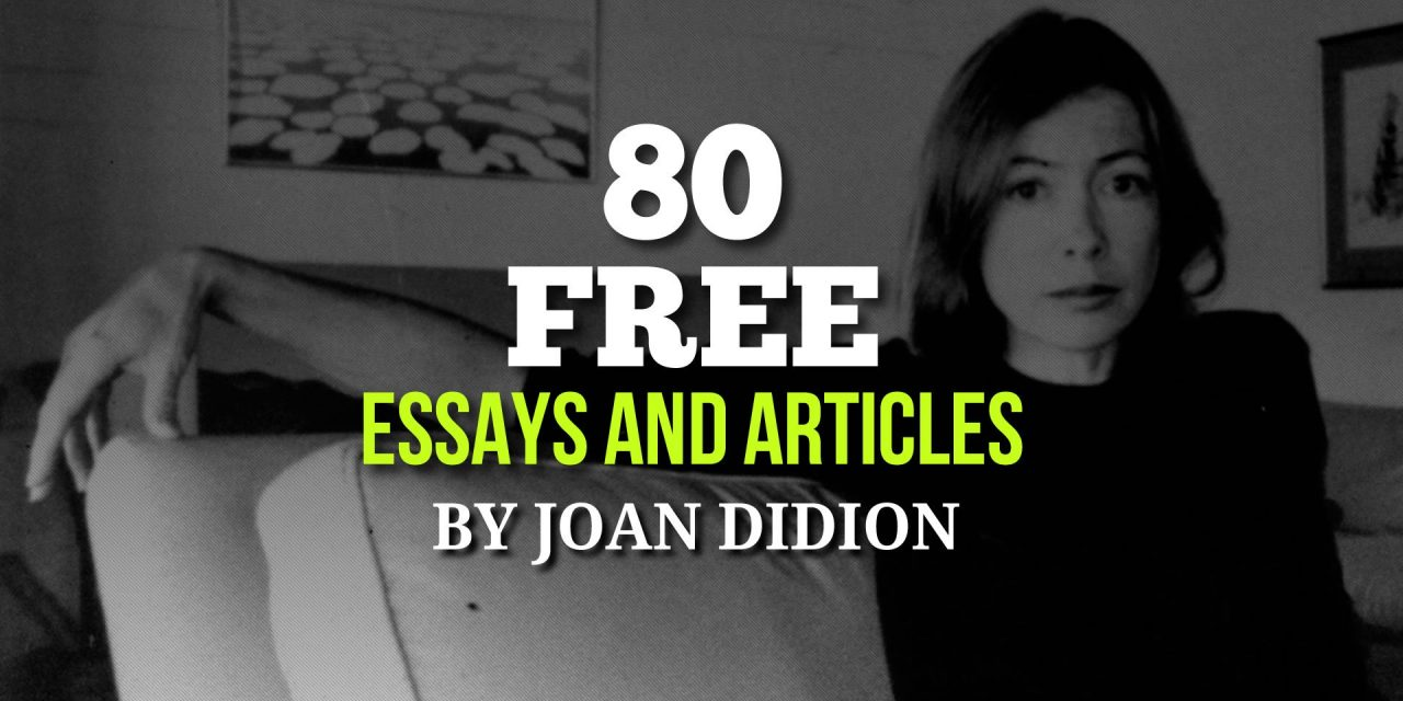joan didion essay goodbye to all that