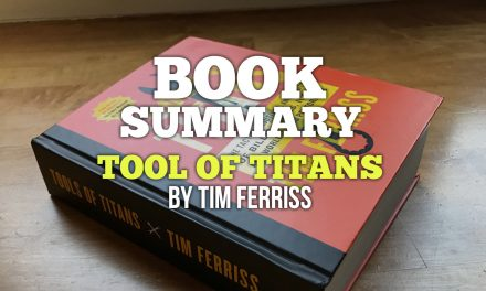 Book Summary Infographic – Tool of Titans by Tim Ferriss