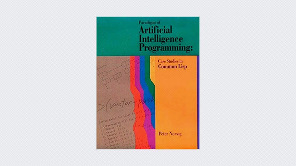 Paradigms of Artificial Intelligence Programming: Case