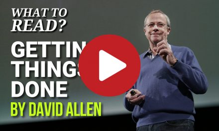 (Video) Book Summary – 14 Amazing Tips from Getting Things Doneby David Allen