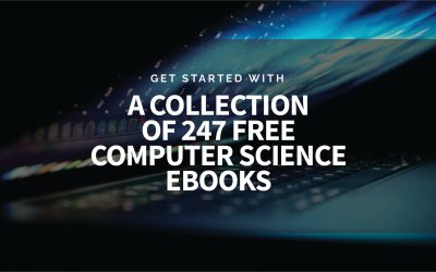 Get Started With A Collection of 247 Free Computer Science Books