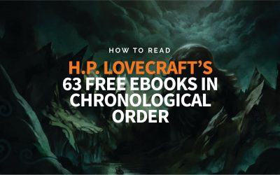 How to Read H.P. Lovecraft's 63 Free Ebooks in Chronological Order