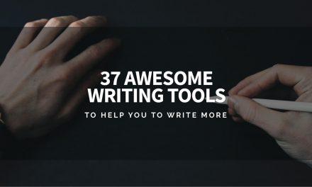 37 Awesome Writing Tools to Help You to Write More