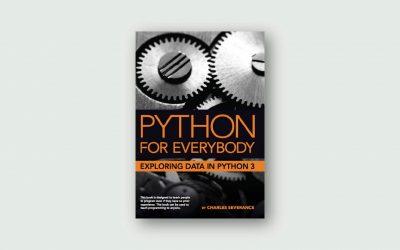 Python for Everybody – Exploring Data Using Python 3