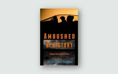 Ambushed by History
