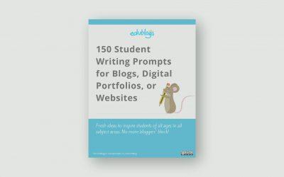 150 Student Writing Prompts For Blogs, Digital Portfolios, Or Websites