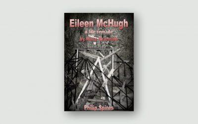 Eileen McHugh – A Life Remade