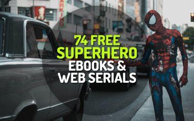 74 Free Superhero Ebooks and Web Serials