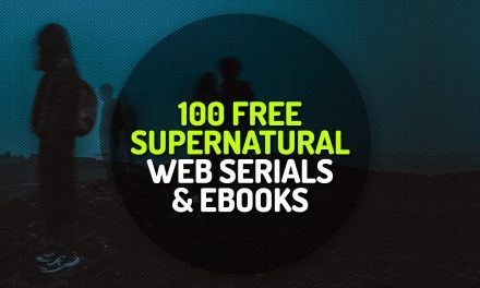 100 Free Supernatural Fiction Web-Serials and Ebooks