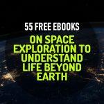 55 Free Ebooks on Aeronautics and Aerospace Technology to Explore Worlds Beyond Earth