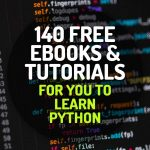 140 Awesome Free Ebooks and Tutorials for You to Learn Python